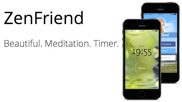 Change Your Life, Meditate With ZenFriend!
