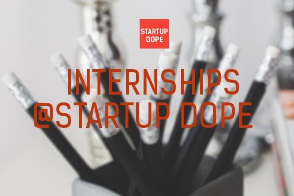 internships at Startup Dope
